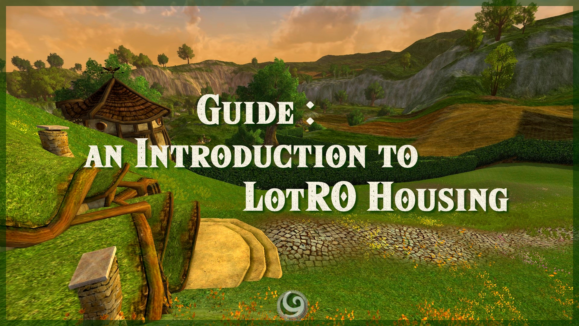 Guide : An Introduction to LotRO Housing - LotRO Housing by